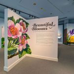 """Beautiful Blooms"" Exhibit Complete"